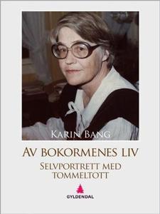 Av bokormenes liv (ebok) av Karin Bang