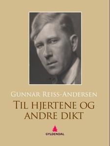 Til hjertene og andre dikt (ebok) av Gunnar R