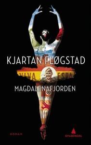 Magdalenafjorden (ebok) av Kjartan Fløgstad
