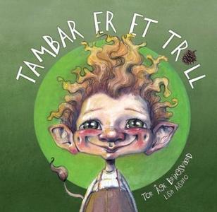 Tambar er et troll (interaktiv bok) av Tor Åg