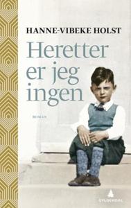 Heretter er jeg ingen (ebok) av Hanne-Vibeke
