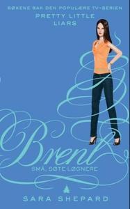 Brent (ebok) av Sara Shepard