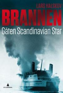 Brannen (ebok) av Lars Halskov