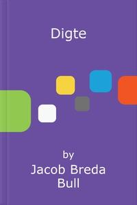 Digte (ebok) av Jacob Breda Bull