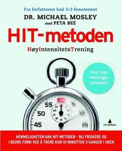 HIT-metoden (ebok) av Michael Mosley, Peta Be