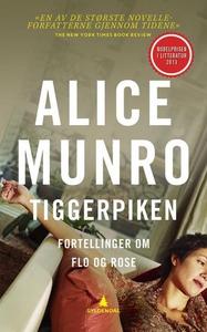 Tiggerpiken (ebok) av Alice Munro