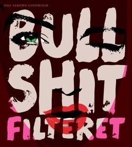 Bullshit-filteret (ebok) av Oda Faremo Lindho