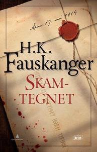 Skamtegnet (ebok) av H. K. Fauskanger