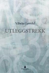Utleggstrekk (ebok) av Vibeke Løvold