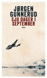 Sju dager i september (ebok) av Jørgen Gunner