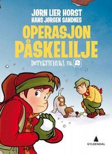 Operasjon Påskelilje (ebok) av Jørn Lier Hors