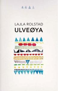 Ulveøya (ebok) av Lajla Rolstad