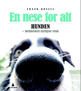 En nese for alt (ebok) av Frank Rosell