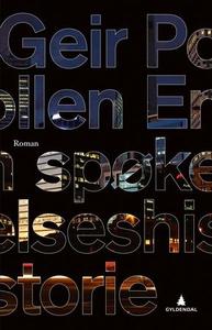 En spøkelseshistorie (ebok) av Geir Pollen
