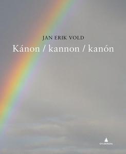 Kánon / kannon / kanón (ebok) av Jan Erik Vol