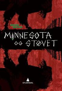 Minnesota og støvet (ebok) av Kjartan Hjulsta