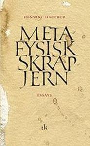 Metafysisk skrapjern (ebok) av Henning Hageru