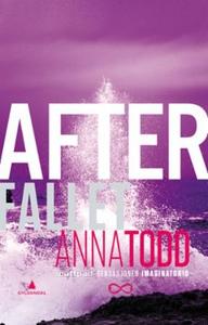 Fallet (ebok) av Anna Todd