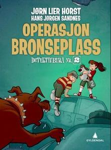 Operasjon Bronseplass (ebok) av Jørn Lier Hor