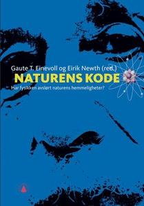 Naturens kode (ebok) av Gaute T. Einevoll, Ei