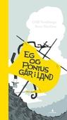 Eg og Pontus går i land