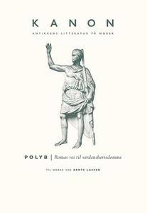 Romas vei til verdensherredømme (ebok) av Pol