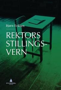 Rektors stillingsvern (ebok) av Bjørn Eriksen