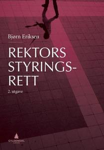 Rektors styringsrett (ebok) av Bjørn Eriksen