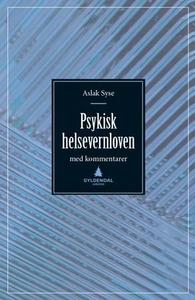Psykisk helsevernloven (ebok) av Aslak Syse