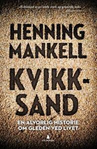 Kvikksand (ebok) av Henning Mankell