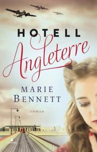 Hotell Angleterre (ebok) av Marie Bennett