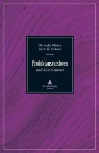 Produktansvarsloven (ebok) av Ole André Ofteb