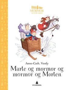 Marte og mormor og mormor og Morten (ebok) av
