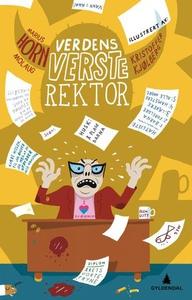 Verdens verste rektor (ebok) av Marius Horn M