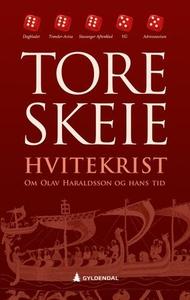 Hvitekrist (ebok) av Tore Skeie