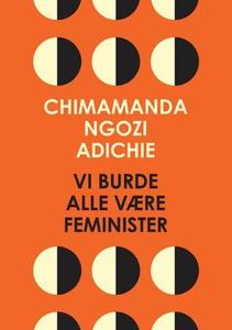 Vi burde alle være feminister (ebok) av Chima