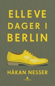 Elleve dager i Berlin (ebok) av Håkan Nesser