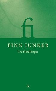 Fortellinger (ebok) av Finn Iunker