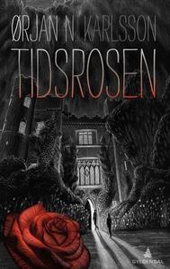 Tidsrosen (ebok) av Ørjan N. Karlsson