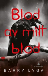 Blod av mitt blod (ebok) av Barry Lyga