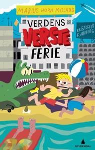 Verdens verste ferie (ebok) av Marius Horn Mo