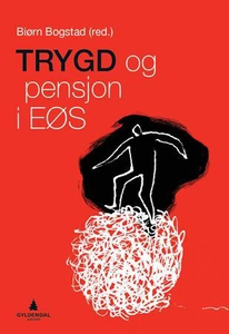 Trygd og pensjon i EØS (ebok) av