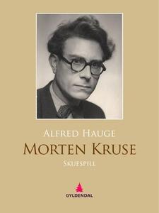 Morten Kruse (ebok) av Alfred Hauge