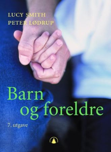 Barn og foreldre (ebok) av Lucy Smith, Peter