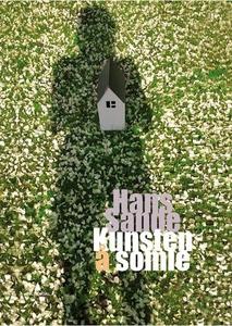 Kunsten å somle (ebok) av Hans Sande