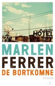 De bortkomne (ebok) av Marlen Ferrer