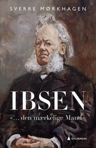 Ibsen (ebok) av Sverre Mørkhagen
