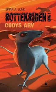 Codys arv (ebok) av Einar A. Lund