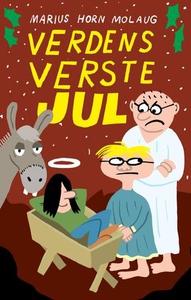Verdens verste jul (ebok) av Marius Horn Mola