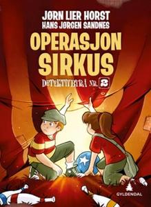 Operasjon Sirkus (ebok) av Jørn Lier Horst